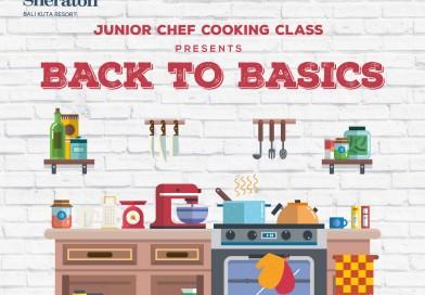 Sheraton Bali Kuta Resort Junior Cooking Class Presents Back To Basics