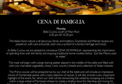 InterContinental Bali Resort Mondays at 6.30 pm to 10.30 pm Experience the Cena Di Famiglia at Bella Cucina