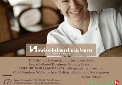 Swiss-Belhotel Rainforest Friday, August 17th 2018 Megibung Karangasem with Chef Penelope Wiliams